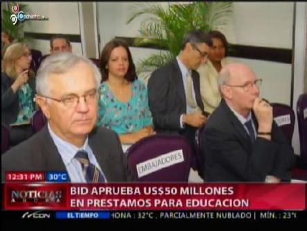 BID Aprueba US$50 Millones En Préstamos Para Educación