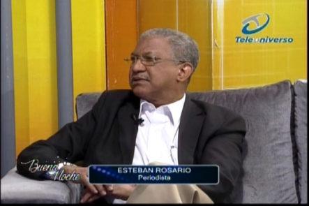 Nelson Javier Entrevista A El Periodista Esteban Rosario En 'Buena Noche'