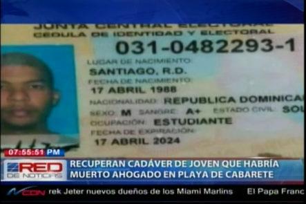 Recuperan El Cadáver De Un Joven Que Habría Muerto Ahogado En Playa De Cabarete