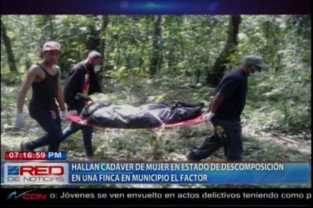 Autoridades Hallan Cadáver De Una Mujer En Estado De Descomposición En Una Finca Del Municipio El Factor