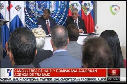 Cancilleres De Haití Y Dominicana Acuerdan Agenda De Trabajo