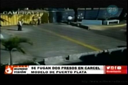 Dos presos se fugan de la carcel modelo de Puerto Plata