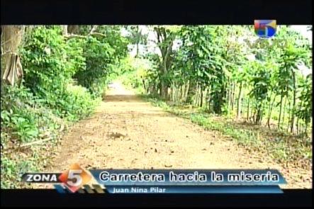 Zona 5: En Monte Plata, Una Carretera Hacia La Miseria