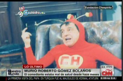 Comediante Chespirito Muere A Los 85 Años En La Ciudad Mexicana De Cancún #Video