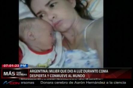 En Argentina Una Mujer Dio A Luz Tras Pasar 5 Meses En Coma Despierta Y Conmueve Al Mundo