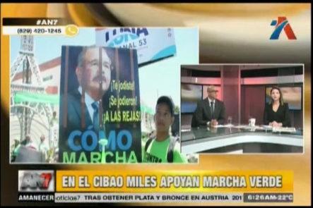 Comenta Con An7: En El Cibao Miles Apoyan Marcha Verde