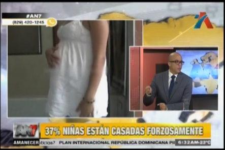 Comenta Con An7: 37% Niñas Están Casadas Forzosamente