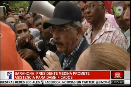 Presidente Medina Promete Asistencia Para Damnificados En Barahona