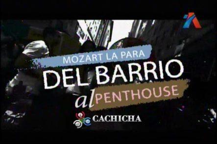 Mozart La Para Del Barrio Al Penthouse En Noche De Luz (Completo)