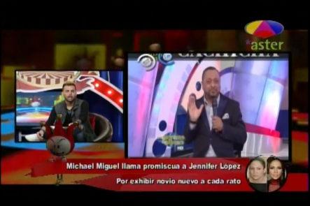 Los Dueños Del Circo Hablan Sobre La Acabada Que Le Dio Michael Miguel A Jlo
