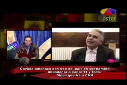 Los Dueños Del Circo: Supuestamente Roberto Cavada Rumbó A CNN