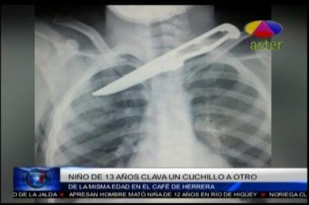 Muy Fuerte: Niño De 13 Años Le Clava Un Cuchillo A Otro Por La Espalda