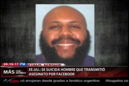 Asesino Que Transmitió Asesinato De Un Anciano Por Facebook Se Suicida En Una Persecución