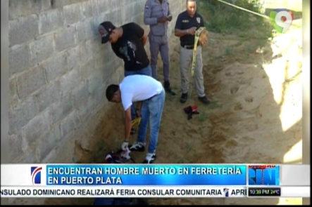 Encuentra cadáver enterrado del seguridad de una ferretería en Puerto Plata