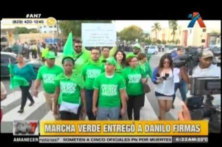 Marcha Verde Entregó A Danilo Medina Más De 312k Firmas