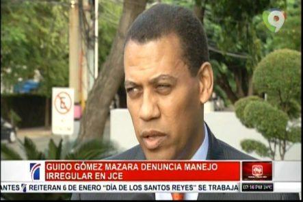 Guido Gómez Mazara Denuncia Un Manejo Irregular En La JCE