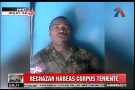 Rechazan Habeas Corpus Que Buscaba La Libertad De Teniente