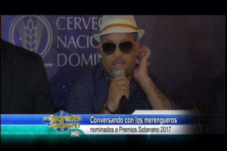 Conversando Con  Los Merengueros Nominados A Premios Soberanos