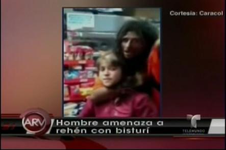 Colombia: Hombre Amenaza A Rehén Con Un Bisturí