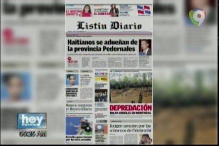 """Portada De Los Periódicos Del Día De Hoy """"Haitianos Se Adueñan De La Provincia Pedernales"""""""