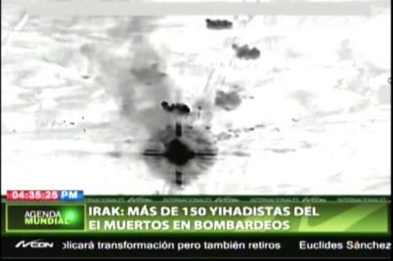 Más De 150 Yihadistas Del EI Muertos En Borbadeos
