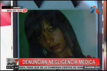 Familiares De Una Joven Denuncian Que Murió Por Negligencia Médica