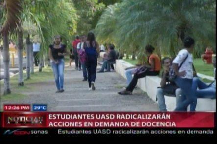 Estudiantes UASD Radicalizarán Acciones En Demanda De Docencia