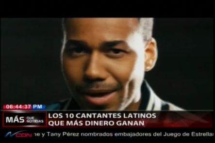 Los 10 Cantantes Latinos Que Más Dinero Ganan