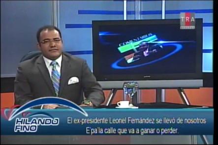 """Salavador Holguín: """"Leonel Fernandez Pa' La Calle Con Danilo"""""""