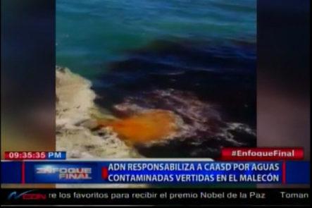 ADN Responsaibliza A CAASD Por Las Aguas Contaminadas Vertidas En El Mar Caribe Por El Malecón De Santo Domingo