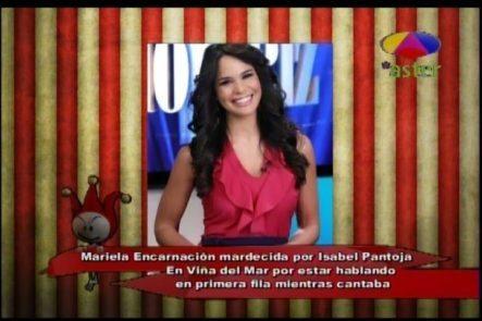 Mariela Encarnación Mardecida Por Isabel Pantoja En Viña Del Mar Por Estar Hablando