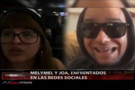 Melymel Y Joa El Abuelo Se Dicen De Todo En Las Redes Sociales