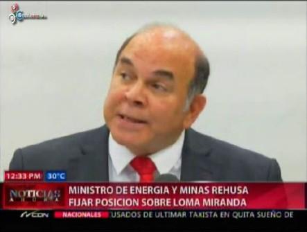 Ministerio De Energía Y Minas Rehúsa Fijar Posición Sobre Loma Miranda