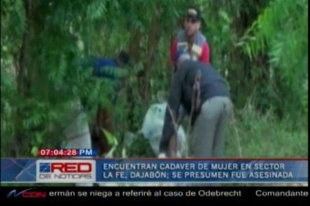 Encuentran Cadáver De Una Mujer En El Sector La Fe, En Dajabón