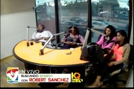 Los talentos de Entre Amigas presentan el segmento -dónde estará- en Buscando Sonido con Robert Sanchez