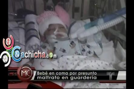 Bebé en coma por presunto maltrato en guardería #Vídeo