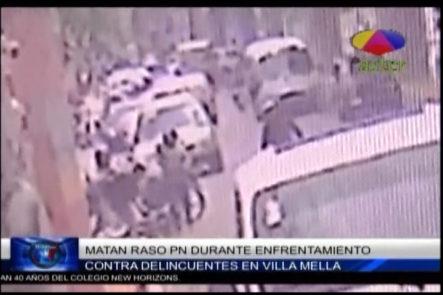 Matan Raso PN Durante Enfrentamiento Contra Delincuentes En Villa Mella