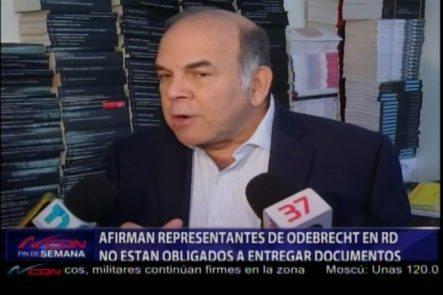 Afirman Que Representantes De ODEBRECHT En RD No Están Obligados A Entregar Documentos