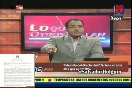 Salvador Holguín: Saca Un Detalle Que No Se Dio A Conocer Sobre La Destitución Del Director De CEA