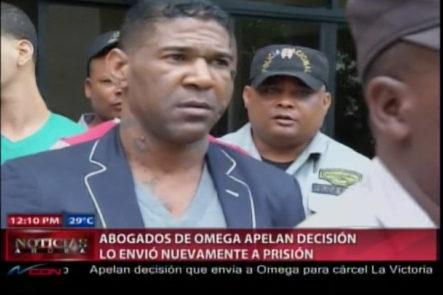 Abogados De Omega Apelan Decisión Que Lo Envió Nuevamente A Prisión