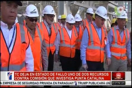 TC Deja En Estado De Fallo Uno De Dos Recursos Contra Comisión Que Investiga Punta Catalina