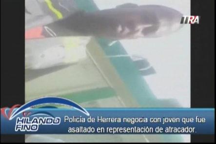 Salvador Holguin: Policía de Herrera negocia con un joven que fue asaltado en representación de atracador