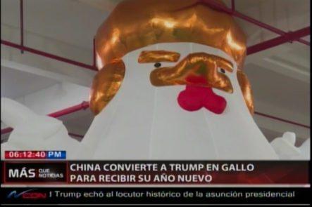 China Convierte A Trump En Un Gallo Para Recibir Su Año Nuevo