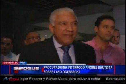 Procuraduría Interrogó A Andres Bautista Sobre Caso ODEBRECHT