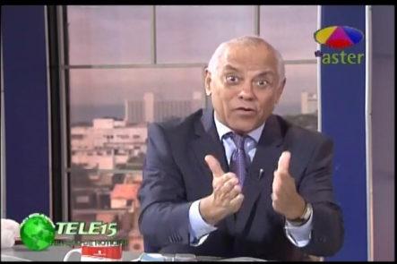 Ramón Puello Baez: Los Problemas De Danilo Medina Son Culpa De Sus Funcionarios Por Que No Cumplen Bien Con Su Trabajo