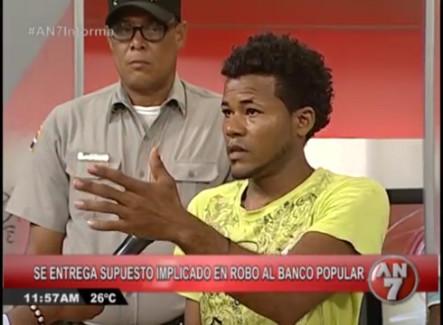 Joel Starlyn Sosa, Supuesto Implicado En El Robo Al Banco Popular, Se Entrega Vía AN7
