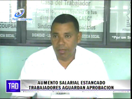 Aumento Salarial Estancado Trabajadores Aguardan Aprobación #Video