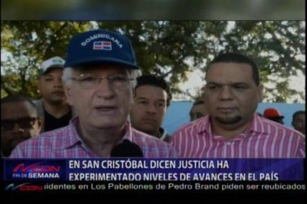 En San Cristóbal Dicen La Justicia Ha Experimentado Niveles De Avances En El País