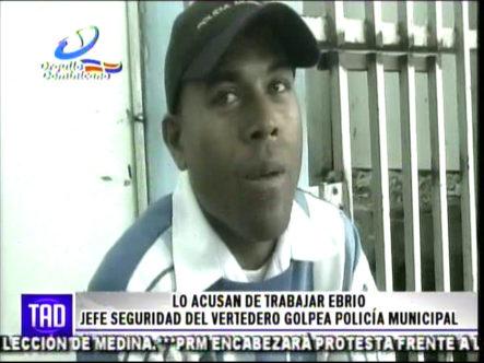 Acusan De Trabajar Ebrio Al Jefe De Seguridad Del Vertedero Y Golpea A Policía Municipal