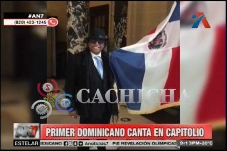 Sergio Vargas Se Convierte En El Primer Dominicano En Cantar En El Capitolio, USA